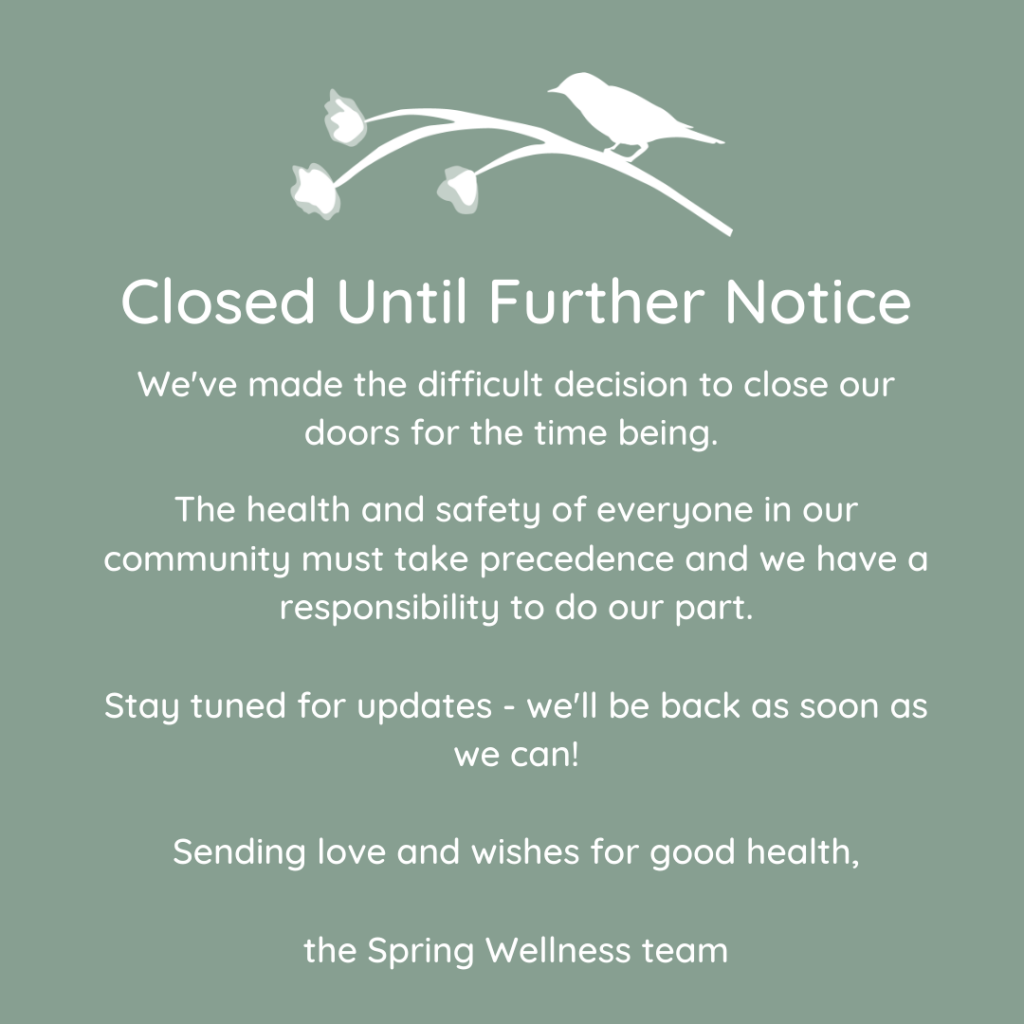 Clinic closed until further notice